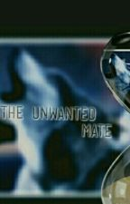 The Unwanted Mate by WinterMonths