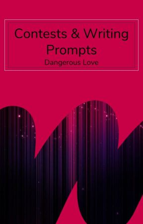 Contests & Writing Promps by dangerouslove