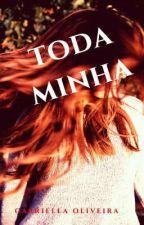 Toda Minha * No Morro* by GabriellaGoOliveira