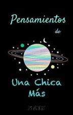 Pensamientos de Una Chica Mas by kpluci206