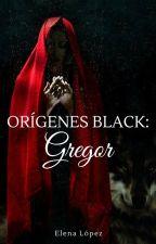 Orígenes Black: Gregor.  [PRÓXIMAMENTE 4 DE SEPTIEMBRE] by ElenaaL04