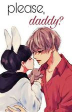 please,daddy?'vkook by trashoftaekook