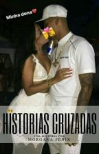 Histórias Cruzadas [Finalizada!] by arlequinaaa