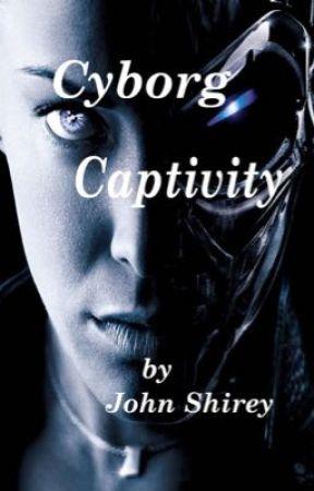 Cyborg Captivity by jeshi99