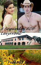 8 Segundos ADAPTADA Levyrroni (Finalizada) by Fefe181192