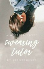 Swearing Tutor by jennyReus27