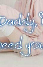 Daddy, I need you (yaoi/gay)+ 18    (adaptación) by vkook_yewook