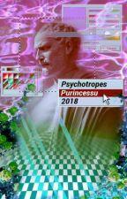 psychotropes ✔ by Purincessu