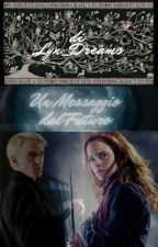 Un Messaggio dal Futuro - Dramione by Lyn_Dreams