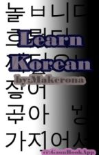 Learn Korean (한국어 공부) [COMPLETED] by Makerona
