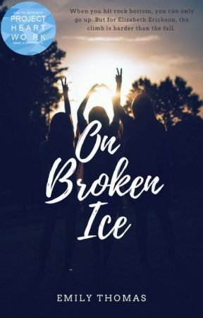 On Broken Ice | ✔️ by EmilyThomas22