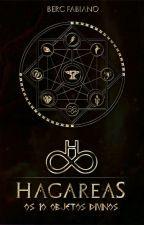 HAGÁREAS; Os 10 objetos divinos #CPOW by bergfabiano