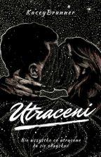 Utraceni | Tom 2 by KaceyBrunner