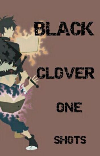 Black Clover One-Shots [Black Clover]