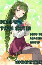Deku's Twin Sister(Boku no Hero Academia Fanfic) by Nqchristine18