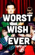 Worst Wish Ever by kylelouderman