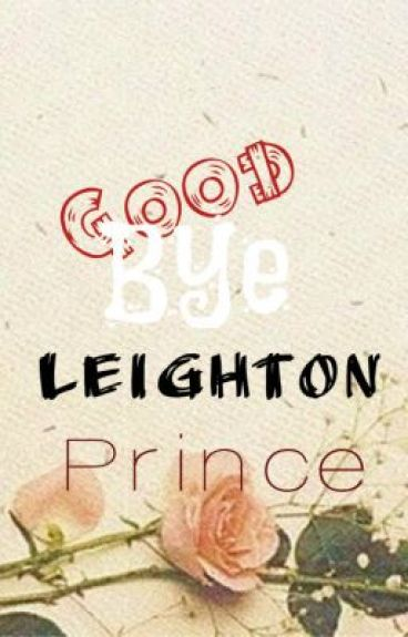Goodbye by LeightonPrince