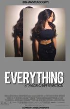Everything | Taylor Caniff - hiatus by shawnteadoskye