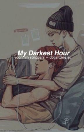 My Darkest Hour | Yoonmin  by JAMACASH