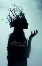princesa de la mafía. by yosegabrielzabala