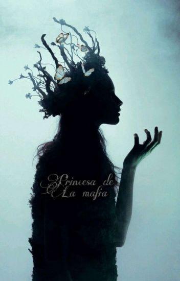 princesa de la mafía.
