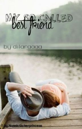 My so called best friend by dilaraaaa