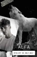 Alfa ( DEGUSTAÇÃO até 10/09) by LorennaLiwz