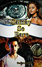 Samay Se Pare by Miradark101