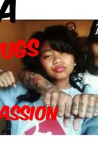 A Thugs Passion by brittany_tania