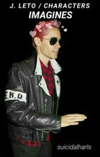 J. Leto / Characters - Imagines by suicidalharls