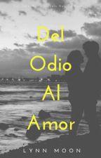 Del Odio Al Amor ~Rubius&Tu~ by Unicorn_ZombieL