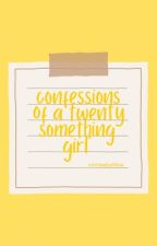 CONFESSIONS OF A EIGHTEEN YEAR OLD WHITE GIRL ▸ RANTS by eightiesdiner
