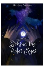 Behind the violet eyes by HybridPenguin1998