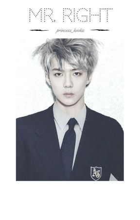 MR. RIGHT [EXO-SEHUN] (EDITING) by princess_kookie