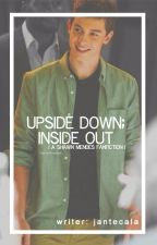 Upside Down; Inside Out {Shawn Mendes Fan Fiction} by jantecala