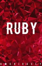 RUBY || EMBRY CALL ||••• ON HOLD••• by KMCriously