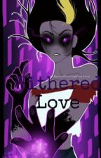 Withered Love by NeverEndingFanfics
