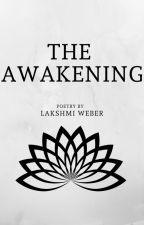 The Awakening  by Always_meme