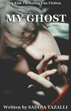 My Ghost [KIM TAEHYUNG FANFICTION] by Taelover_