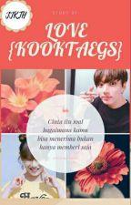 LOVE {Kooktae GS} by KooktaeGS