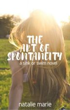 The Art of Spontaneity by natmarieauthor