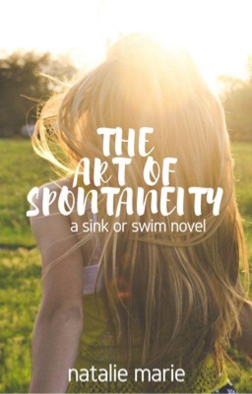 The Art of Spontaneity by natmarie