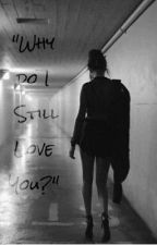 I Still Love You by blxcks