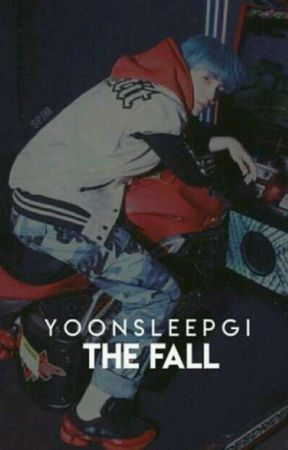 The Fall {A MYG Ff} {Sequel to The Bet Ff} by Yoonsleepgi