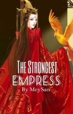 The Strongest Empress(Woman In The Palace) by McySan