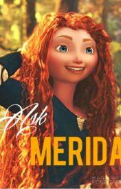 Ask Merida by Merida_Of_Dunbroch