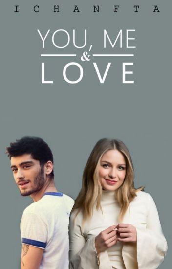 You, Me & Love [Zayn's]