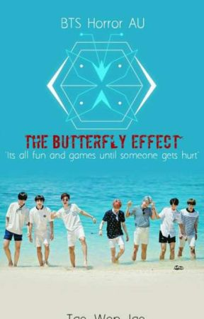 The Butterfly Effect // BTS Horror AU by Tae_Won_Jae
