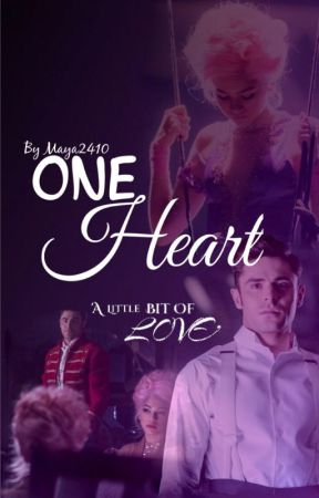 One Heart- The Greatest Showman by Maya_2410