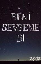 Beni Sevsene Bi by Asklambac